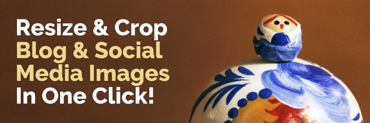 Resize crop images for social media blogs in one click cover image