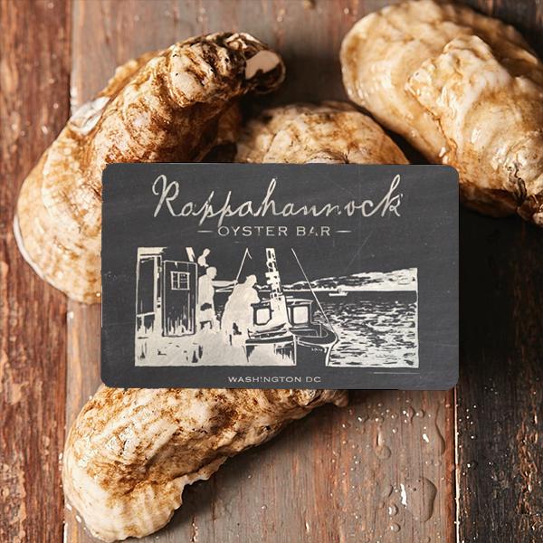 Rappahannock Oyster Bar Gift Card (Wharf, DC)