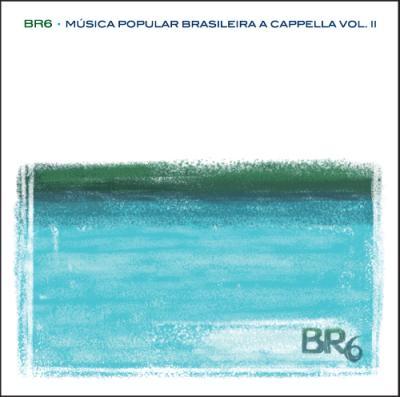 Música Popular Brasileira A Cappella Vol II