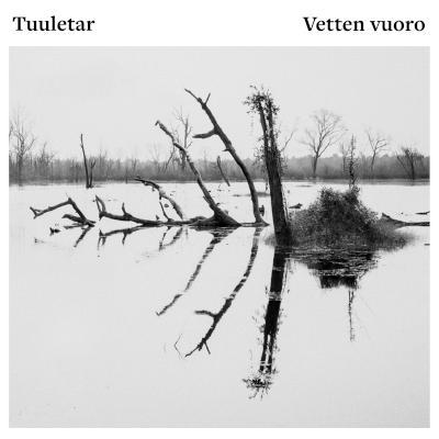 Tuuletar - Vetten vuoro  / Turn of the Tide (2021)