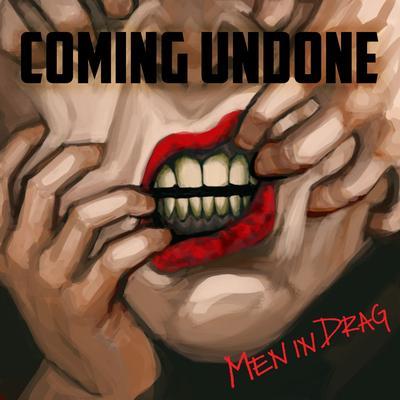 Coming Undone — Single