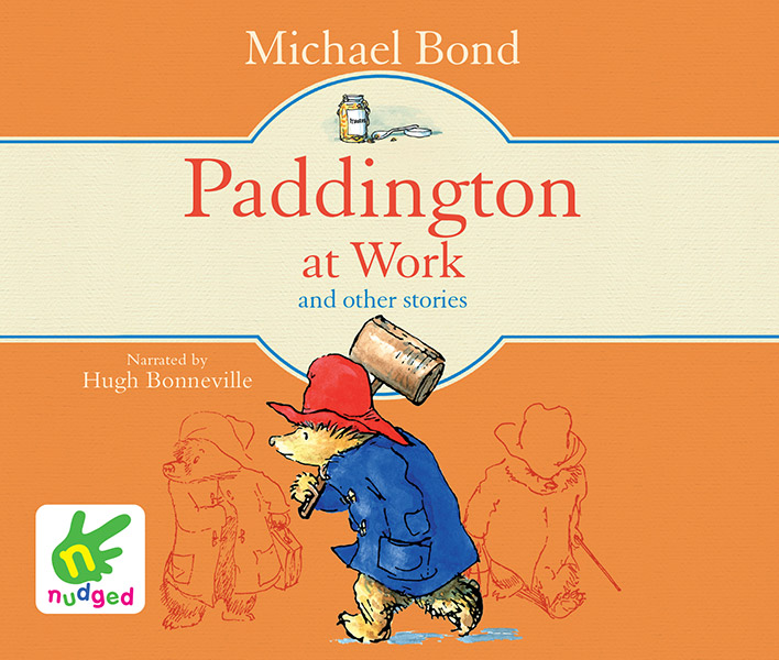 Paddington at Work and Other Stories