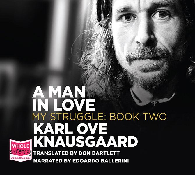 A Man in Love: My Struggle, Book 2