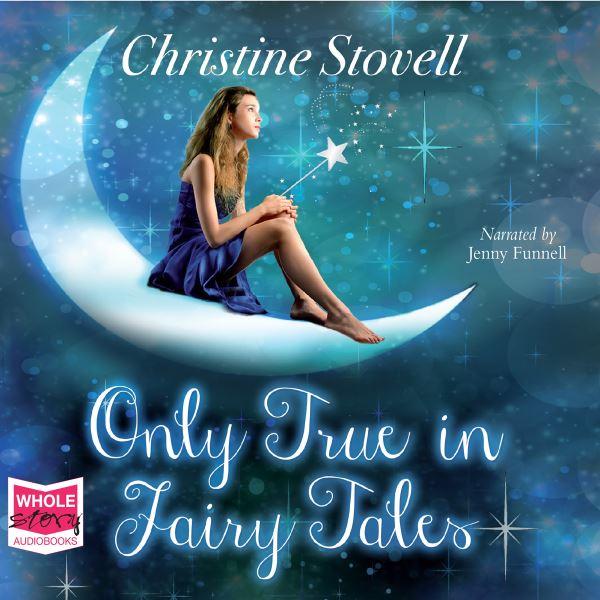 Only True in Fairy Tales