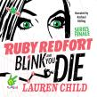 Blink and You Die: Ruby Redford, Book 6