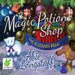 The Magic Potions Shop: The Blizzard Bear