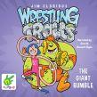 The Giant Rumble: Wrestling Trolls: Match Three