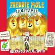 Freddie Mole, Lion Tamer
