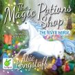 The Magic Potions Shop: The River Horse