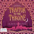 Traitor to the Throne: Rebel of the Sands, Book 2
