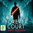 The Forever Court: Knights of the Borrowed Dark, Book 2