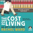 The Cost of Living: An Ant and Bea Mystery, Book 1