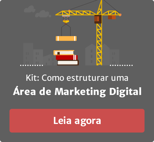 Kit Como estruturar uma área de Marketing Digital