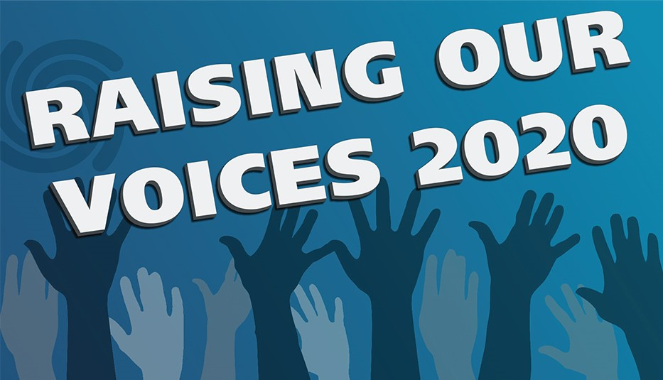 "A digital graphic with ""Raising Our Voices 2020"" in uppercase, bold white font against a dark aqua gradient background. To the left and behind the text is the AAA swirl logo in a deeper blue tone. Underneath the text are multiple silhouettes of upraised semi-transparent hands in various skin tones"