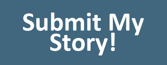 Submit My Story!