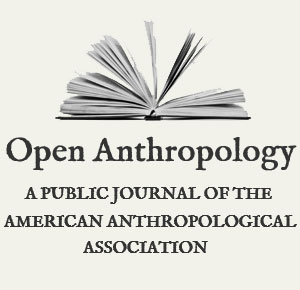 Open Anthropology - A Public Journal of The American Anthropological Association