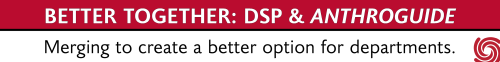 At the top in bold white text on a red background, Better Together: DSP & AnthroGuide. Under that in black text on white background, Merging to create a better option for departments. In the lower right corner is a red AAA swirl logo.