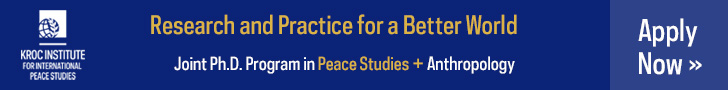 Advertisement for the Kroc Institue's joint PhD program in peace studies and anthropology. Click the Ad to apply now.