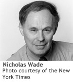 "A portrait of Nicholas Wade, a light-skinned man. ""Photo courtesy of the New York Times."""
