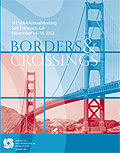 2012 AAA Annual Meeting Program Cover. Text: 111th AAA Annual Meeting; San Francisco, CA; November 13-18, 2012; Borders & Crossings. The cover is in blue and red rectangles with blue outlines between and includes a picture of the Golden Gate Bridge behind the colors.