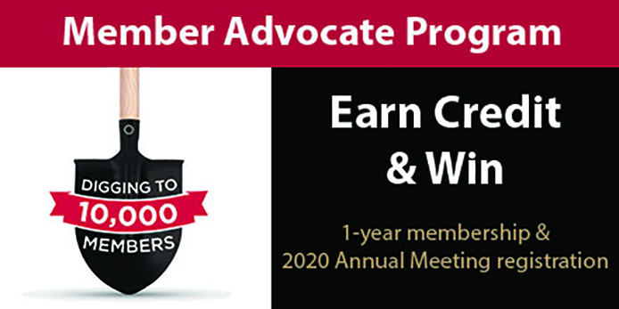 Member Advocate Program. Earn Credit & Win. 1-year membership & 2020 Annual Meeting registration