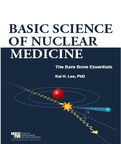 Basic Science of Nuclear Medicine: The Bare Bone Essentials