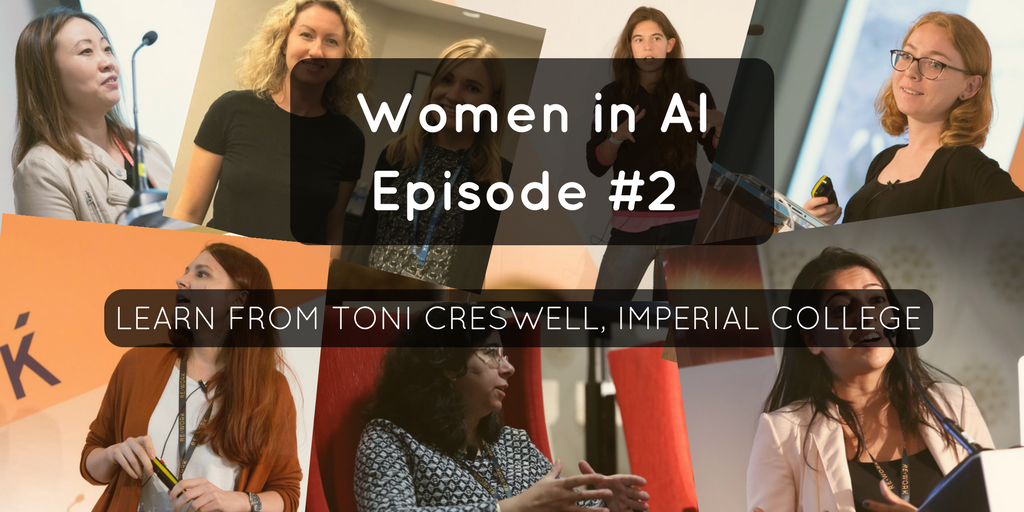 Women in AI Podcast: Antonia Creswell on Generative Modelling