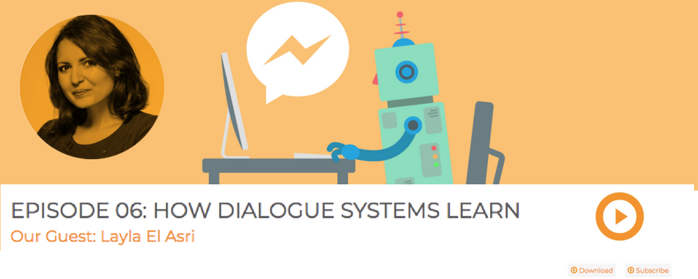 Layla El Asri on Dialogue Systems: Women in AI Podcast