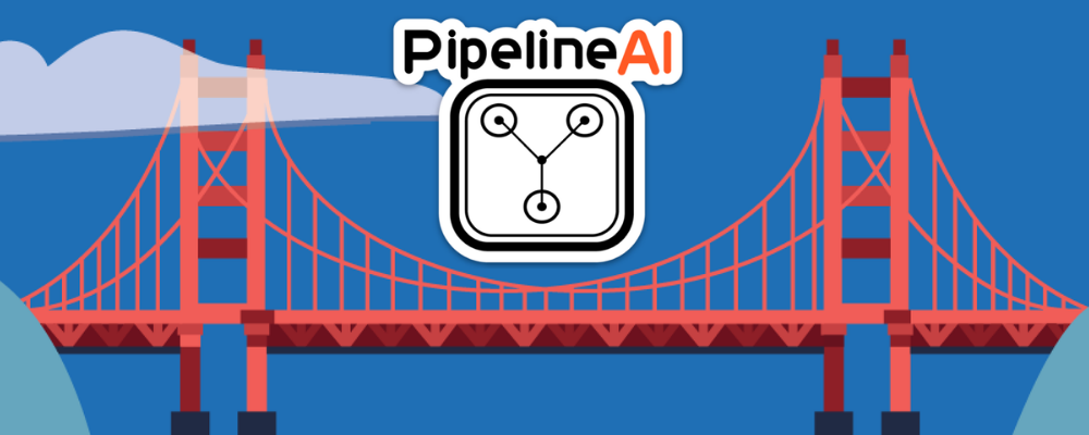 From London to Houston, PipelineAI's RE•WORK Journey