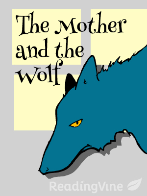 The mother and the wolf