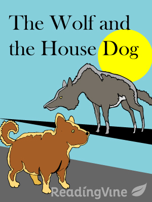 The wolf and the housedog