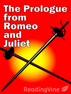 The prologue from romeo and juliet
