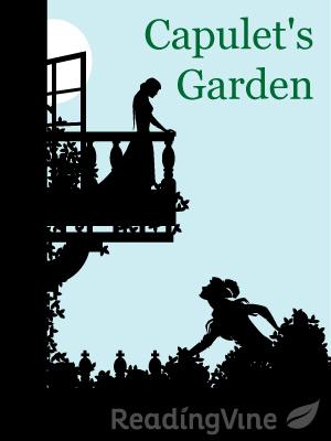 Capulets garden