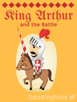 King arthur and the battle