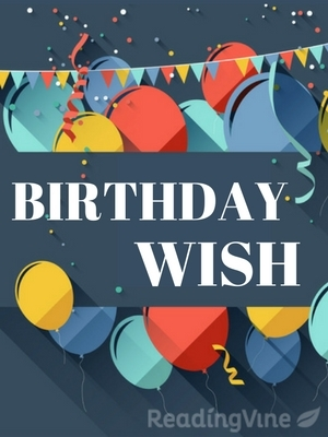 My birthday wish