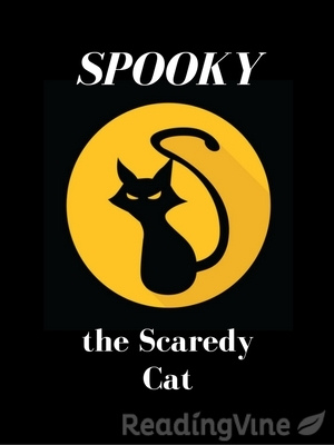 Spooky the scaredy cat