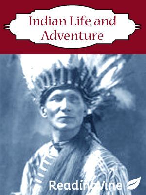 Indian life and adventure