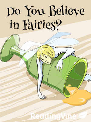 Do you believe in fairies