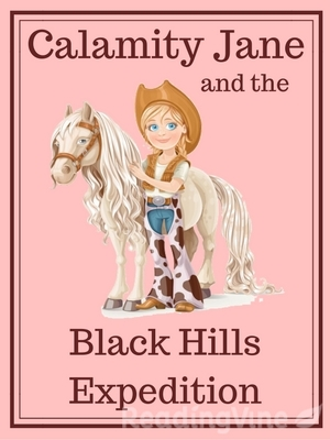 Calamity jane and the black hills expedition