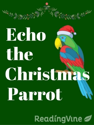 Echo the christmas parrot