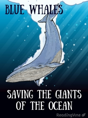 Blue whale saving giants of the ocean