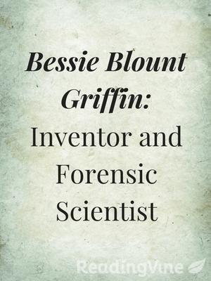 Bessie blount griffin inventor forensic scientist