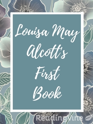 Louisa may alcotts first book