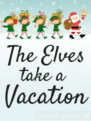 Elves take a vacation