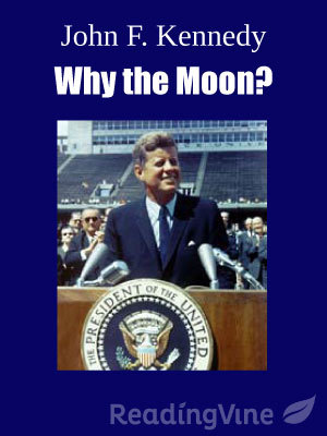 Jfk why the moon