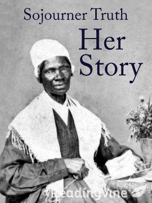 Sojourner truth her story