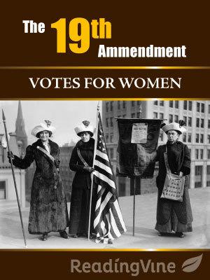 The 19th Amendment Votes For Women