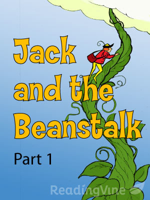 Jack and beanstalk part 1
