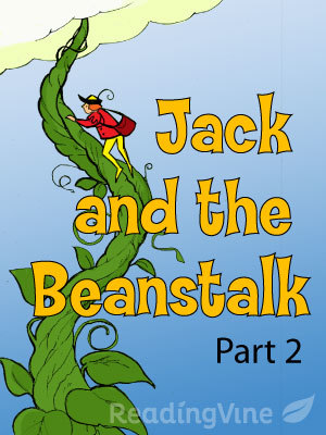 picture about Jack and the Beanstalk Printable called Jack and the Beanstalk: Aspect 2 Printable 2nd-3rd Quality
