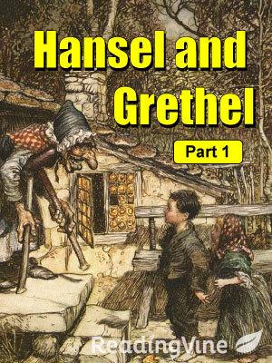 Hansel and  grethel part1